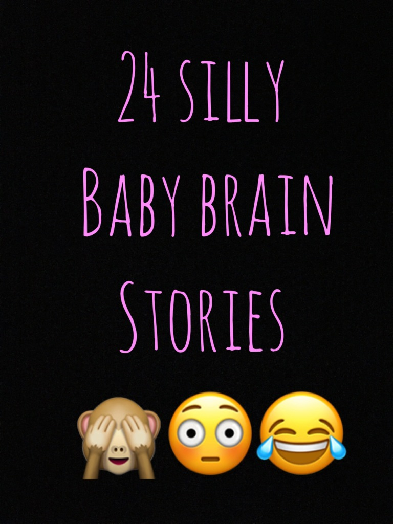 Funny baby brain stories